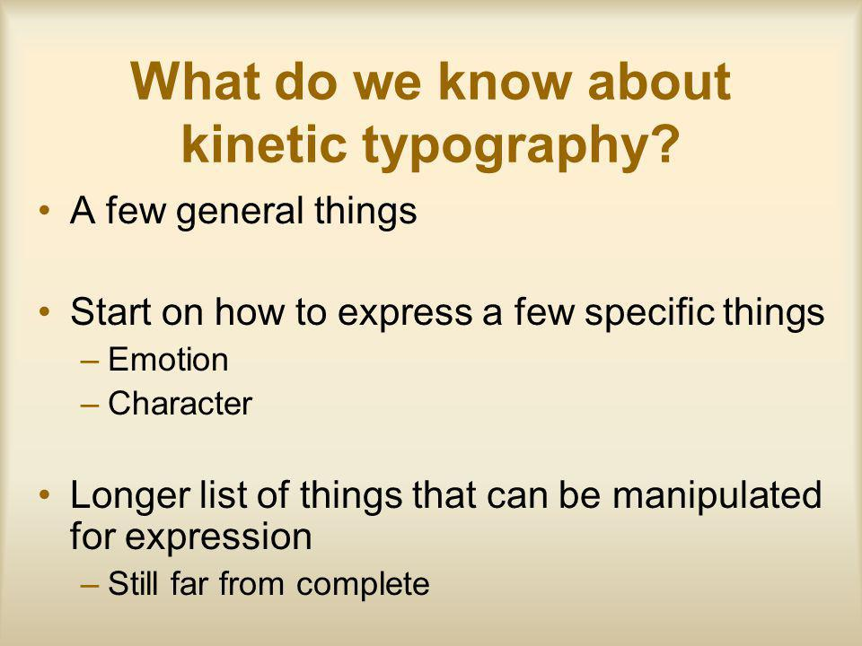 What do we know about kinetic typography.