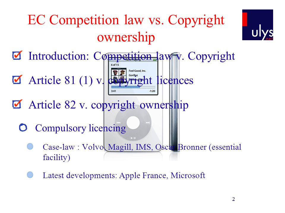 2 Introduction: Competition law v. Copyright Article 81 (1) v.