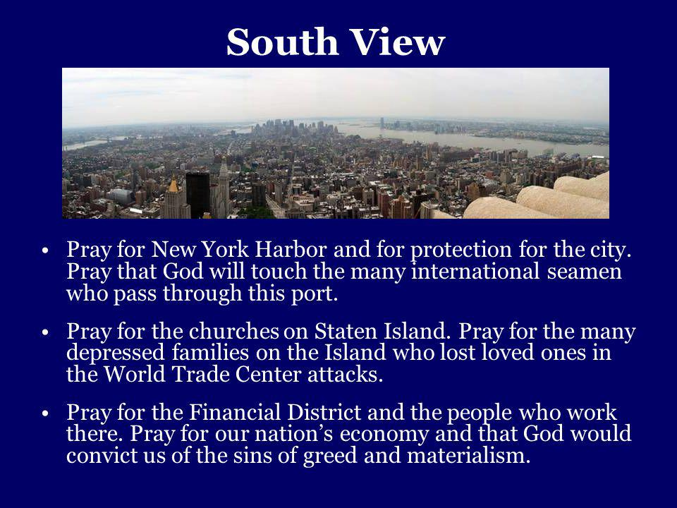 South View Pray for New York Harbor and for protection for the city.