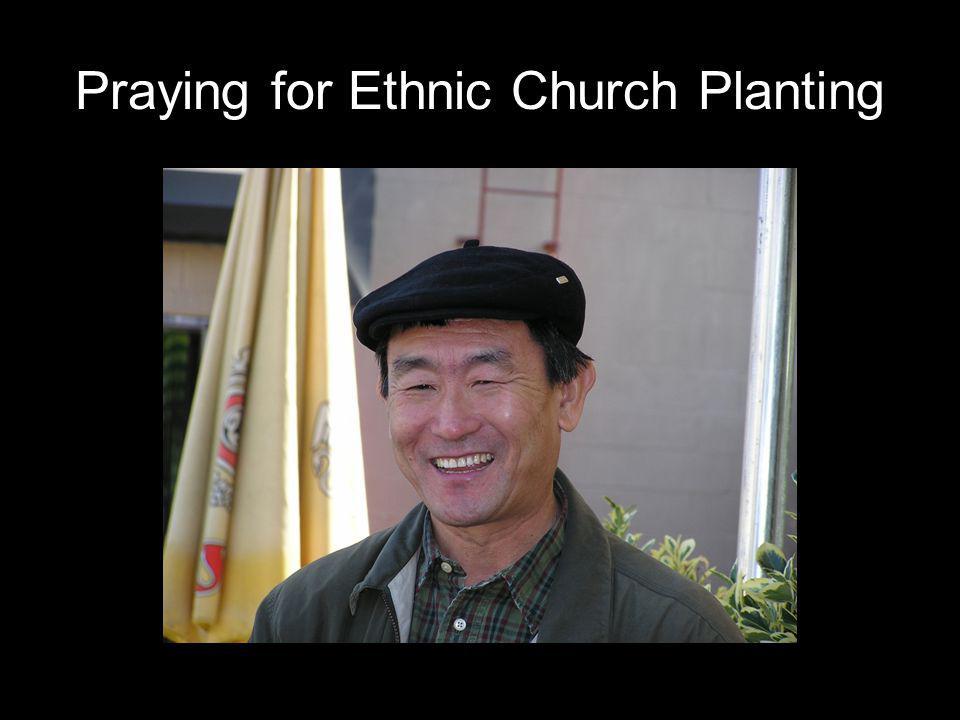 Praying for Ethnic Church Planting