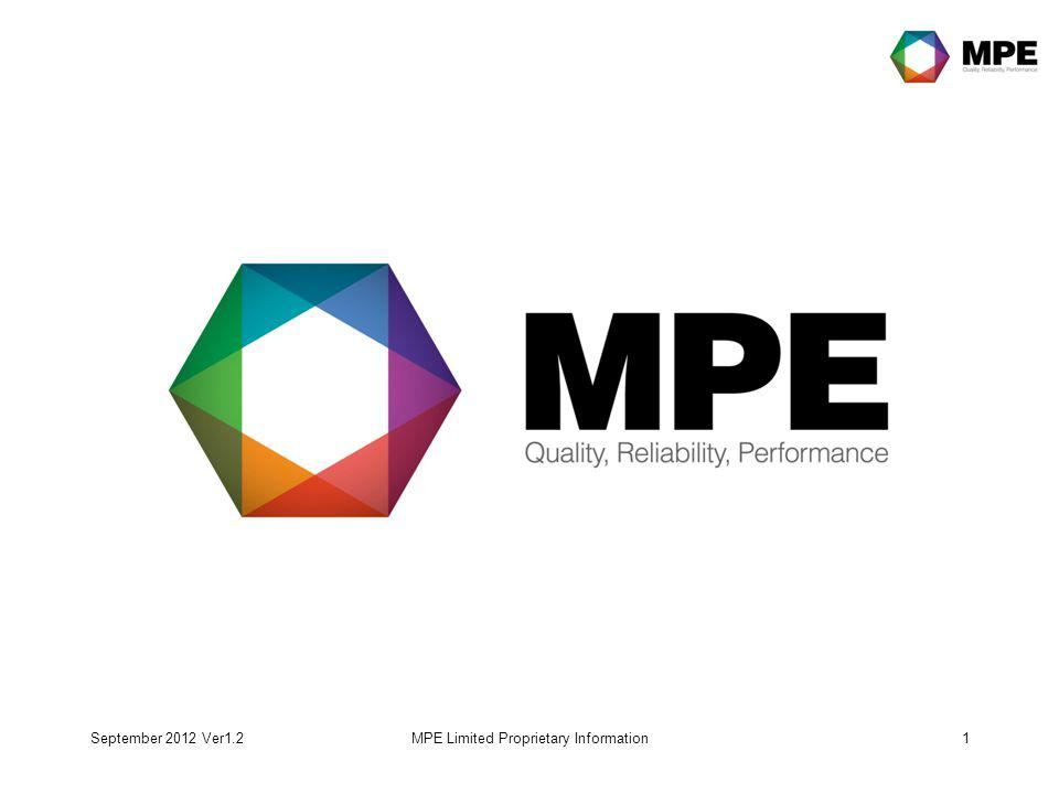 September 2012 Ver1.2MPE Limited Proprietary Information1