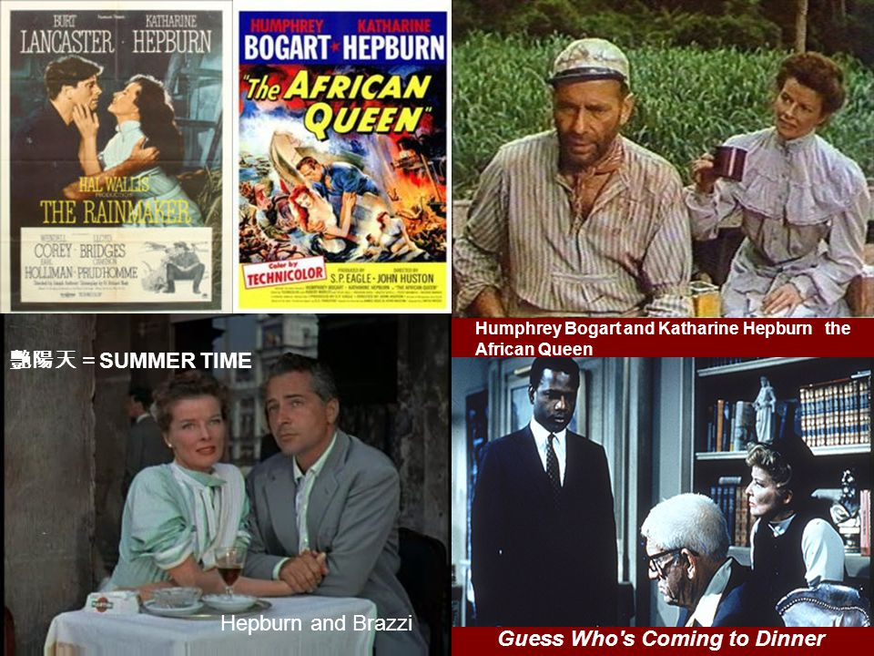 Humphrey Bogart and Katharine Hepburn the African Queen SUMMER TIME Hepburn and Brazzi Guess Who s Coming to Dinner