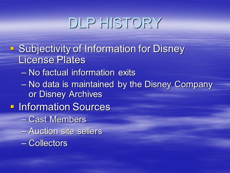 DLP HISTORY – 1991 Star Spangled Celebration is held at Disneyland and Walt Disney World Star Spangled Celebration is held at Disneyland and Walt Disney World –Both parks released a license plate
