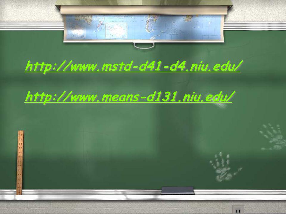 http://www.mstd-d41-d4.niu.edu/ http://www.means-d131.niu.edu/ http://www.mstd-d41-d4.niu.edu/ http://www.means-d131.niu.edu/