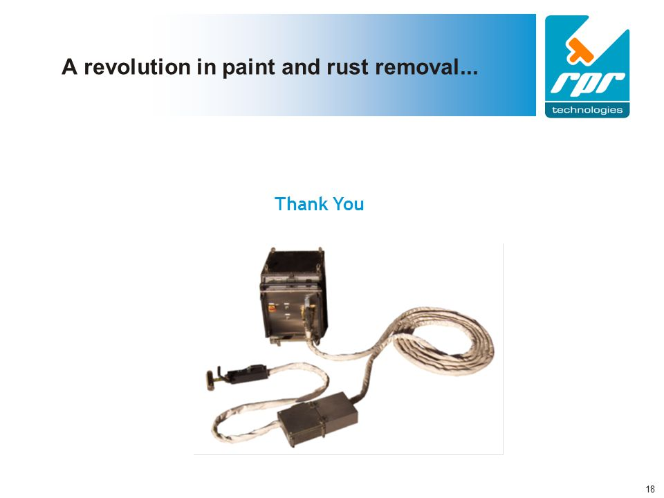 Confidential RPR Document 18 A revolution in paint and rust removal... Thank You