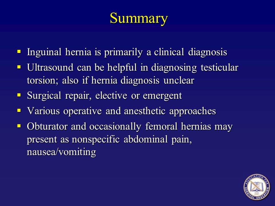Summary Inguinal hernia is primarily a clinical diagnosis Inguinal hernia is primarily a clinical diagnosis Ultrasound can be helpful in diagnosing te