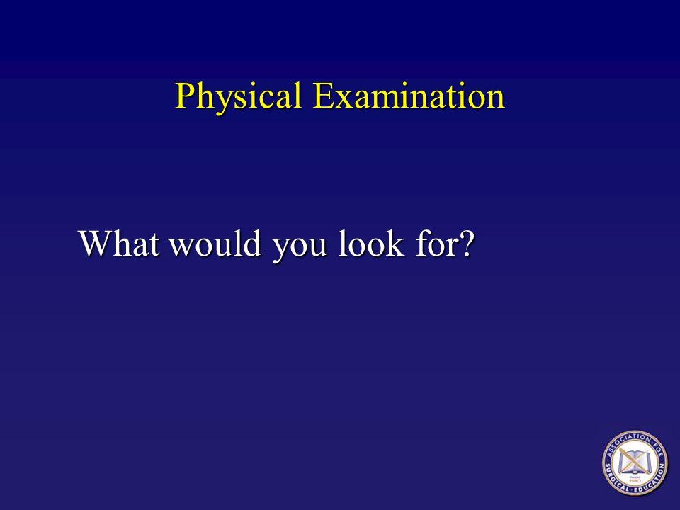 Physical Examination, Mr.