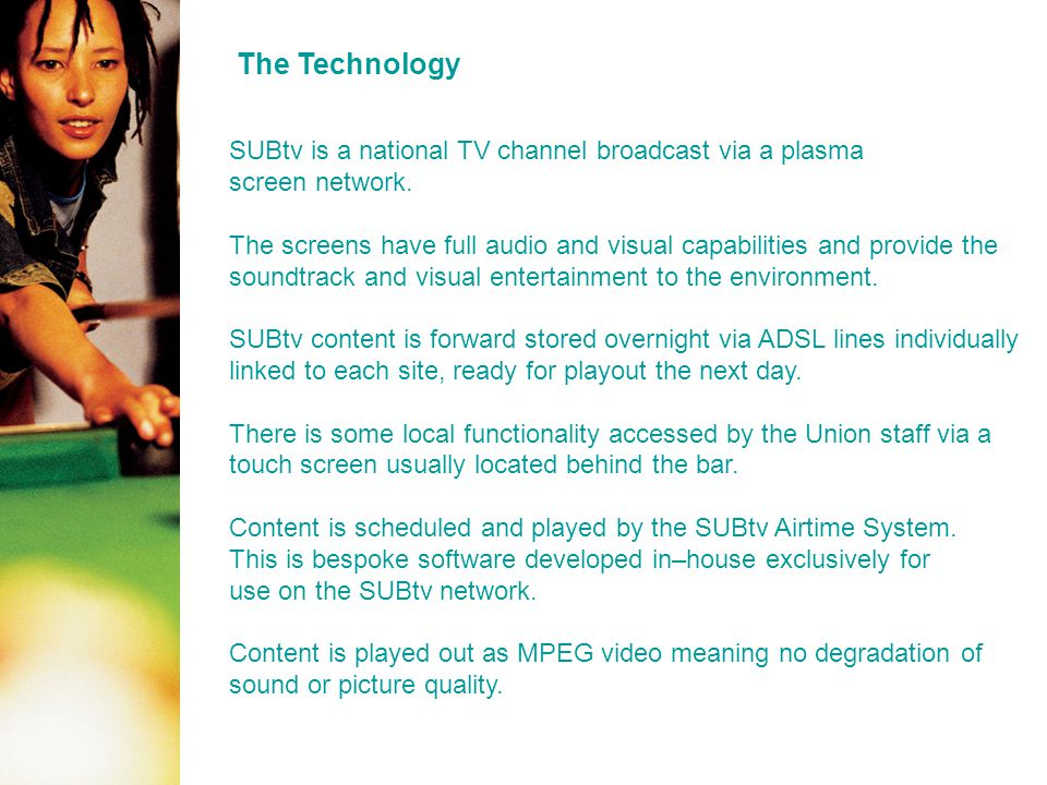 TV without TV Costs – SUBtv reaches 1.6 million students at a fraction of the cost of conventional TV advertising.