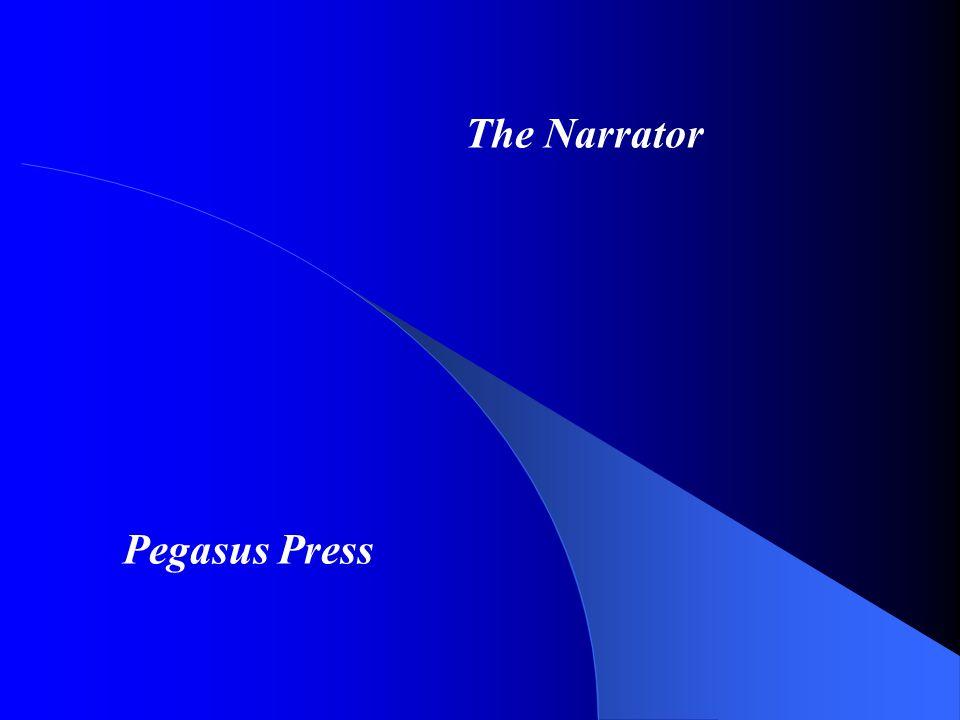 The Narrator Pegasus Press