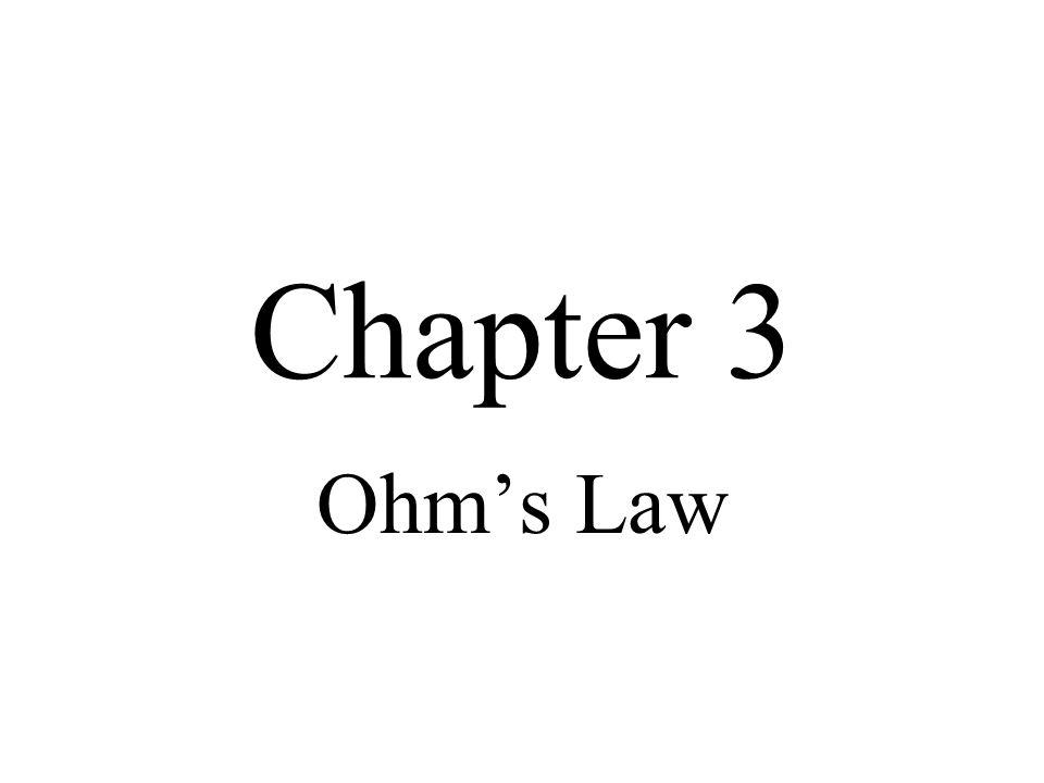 Chapter 3 Ohms Law