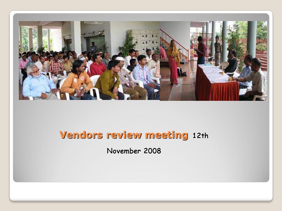 Vendors review meeting 12th November 2008