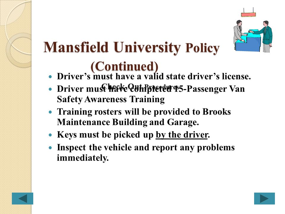 Mansfield University Policy Minimum Training Requirement for Authorized Drivers: Mansfield University Coaching Staff, Faculty or Employees having comp