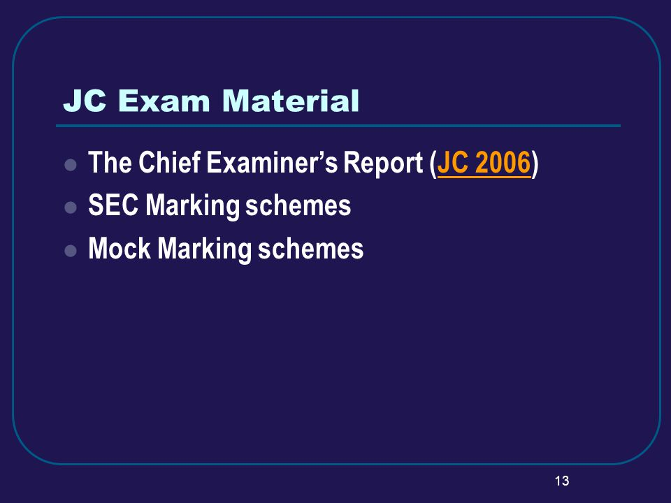 13 JC Exam Material The Chief Examiners Report (JC 2006)JC 2006 SEC Marking schemes Mock Marking schemes