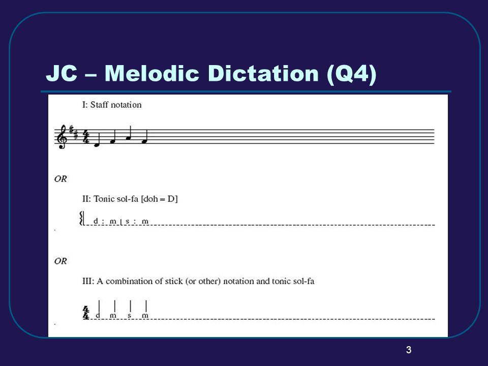 3 JC – Melodic Dictation (Q4)