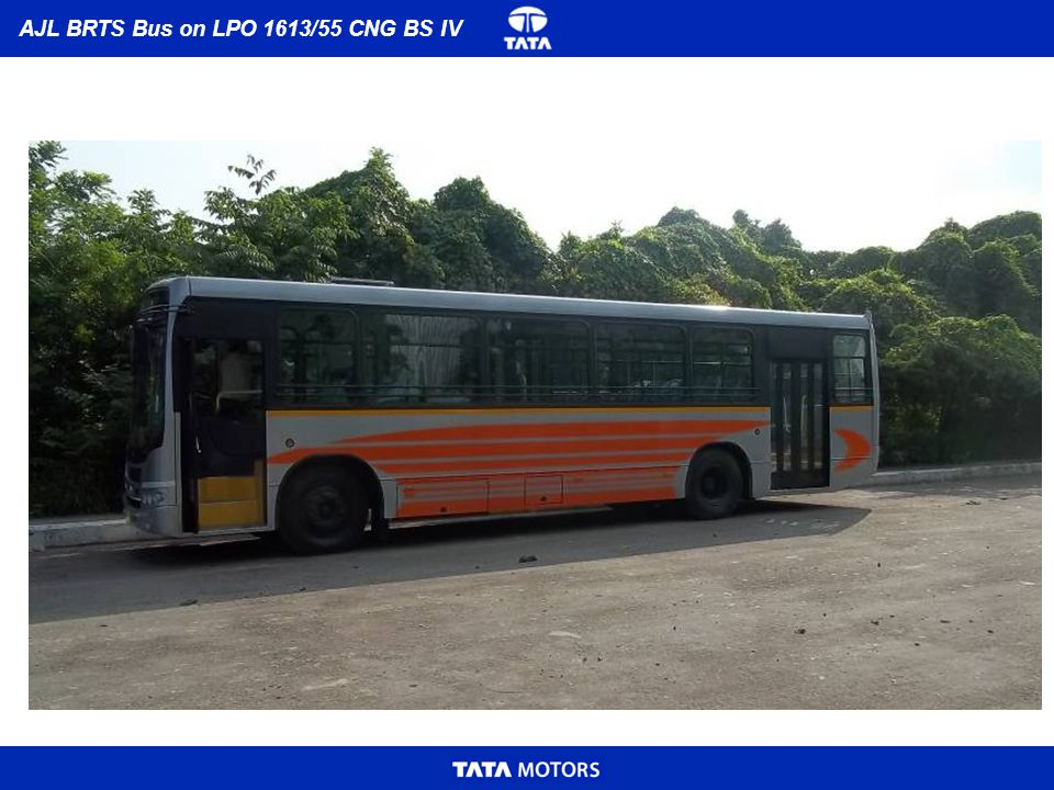 Model: LPO1613/55 FE CNG BSIV Engine: 697 NA CNG Bharat StageIV Emission Norms: Max.