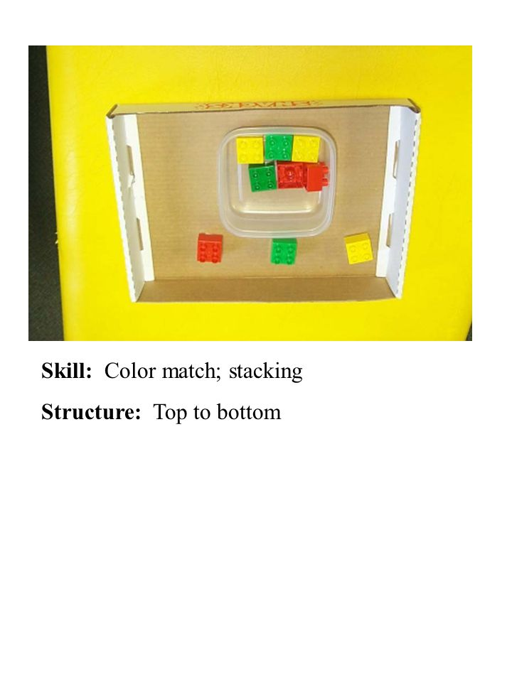 Skill: Color match; stacking Structure: Top to bottom