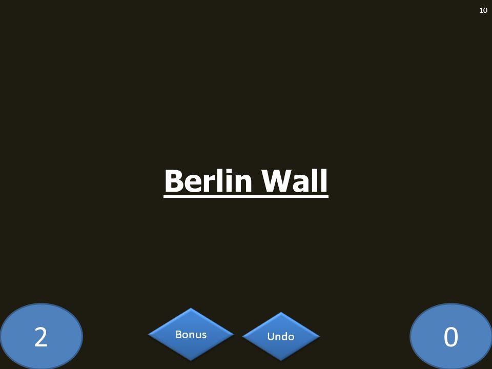 20 Berlin Wall 10 Undo Bonus