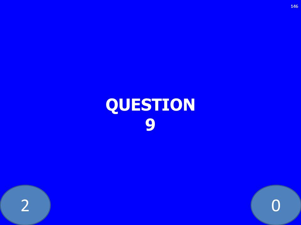 20 QUESTION 9 146