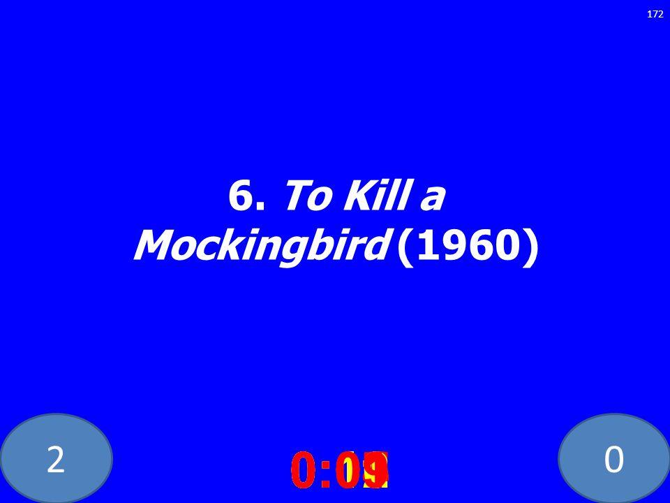 20 6. To Kill a Mockingbird (1960) 0:020:030:040:050:060:070:080:100:110:120:090:01 172