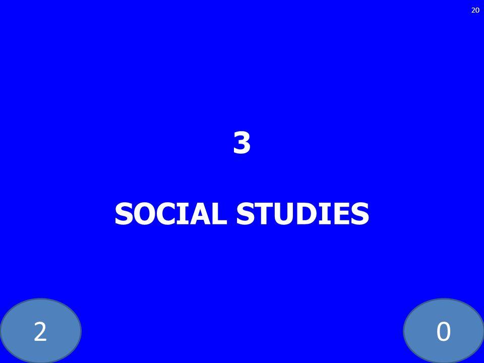 20 3 SOCIAL STUDIES 20