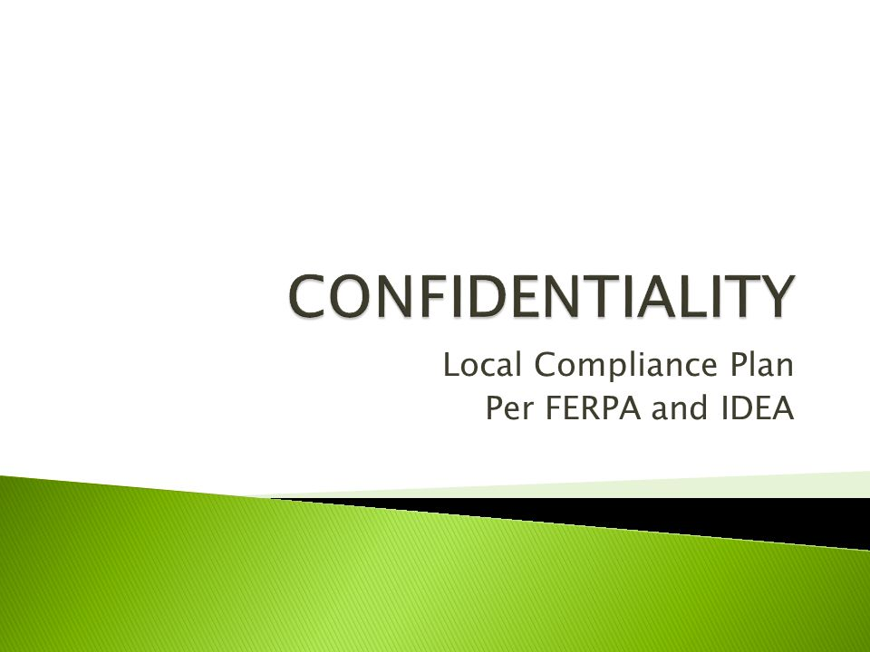 Local Compliance Plan Per FERPA and IDEA