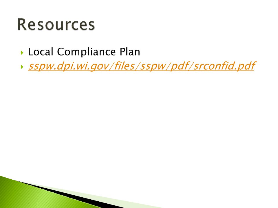 Local Compliance Plan sspw.dpi.wi.gov/files/sspw/pdf/srconfid.pdf
