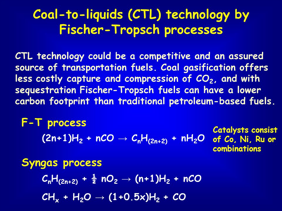 CTL technology could be a competitive and an assured source of transportation fuels. Coal gasification offers less costly capture and compression of C