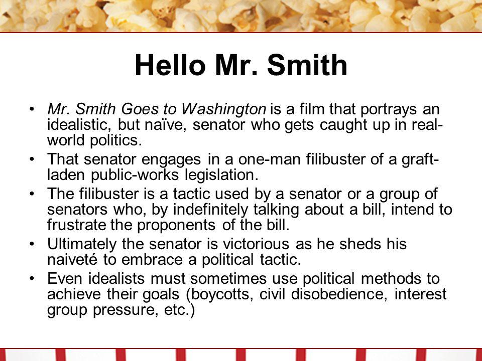 Hello Mr.Smith Mr.