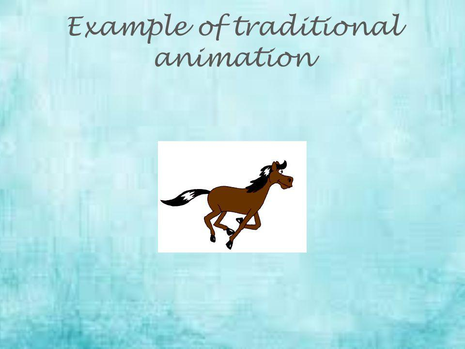 Example of traditional animation