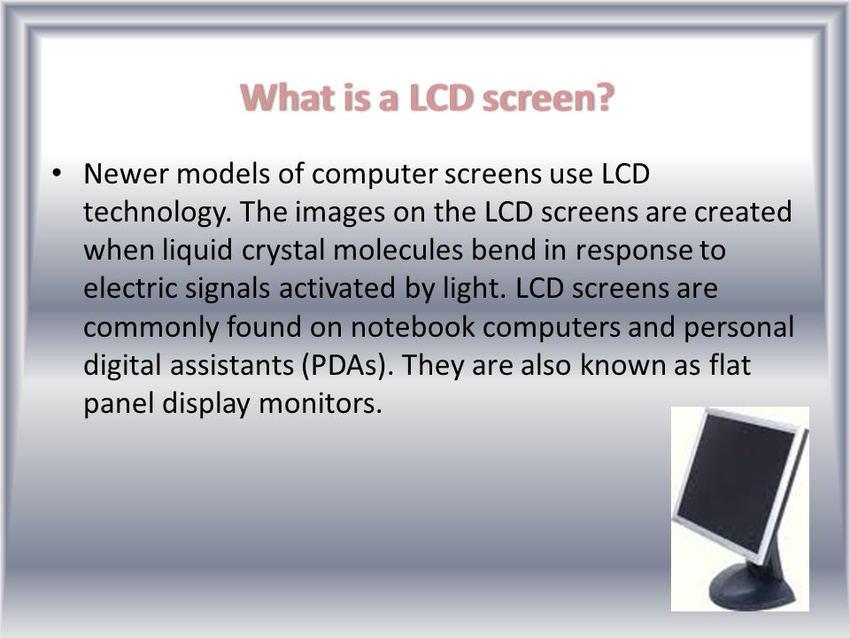 What is a CRT screen? CRTs are what we commonly know as the traditional computer screen. CRTs use the same technologies as old television sets. Electr