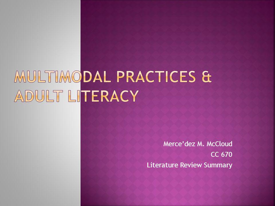 Mercedez M. McCloud CC 670 Literature Review Summary