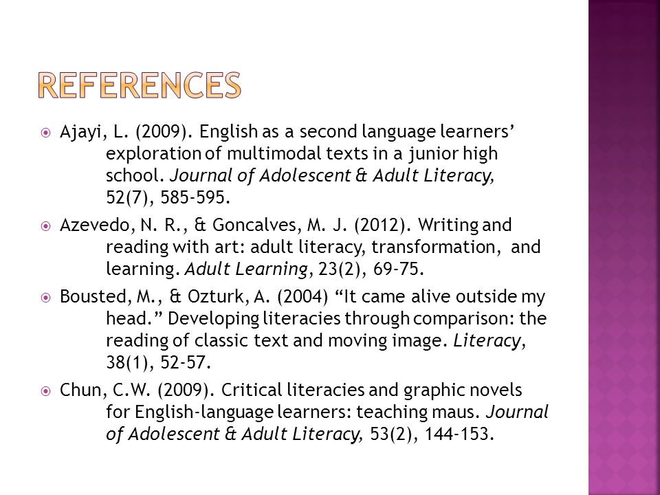 Ajayi, L. (2009). English as a second language learners exploration of multimodal texts in a junior high school. Journal of Adolescent & Adult Literac