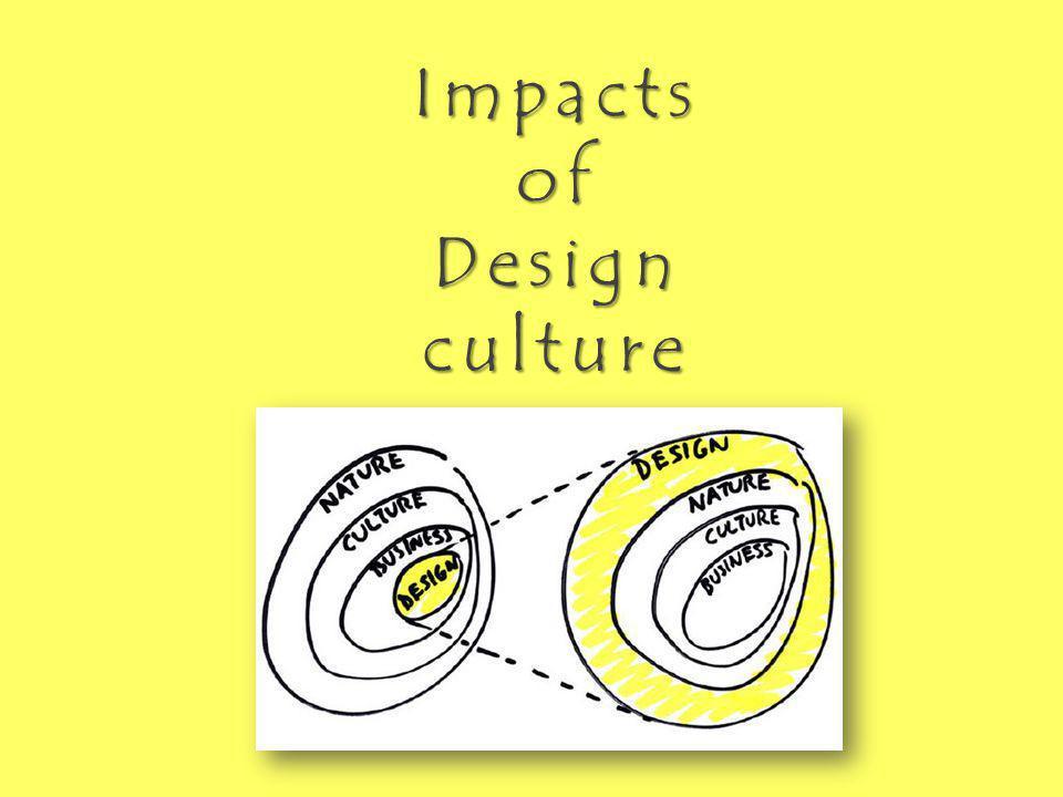 ImpactsofDesignculture