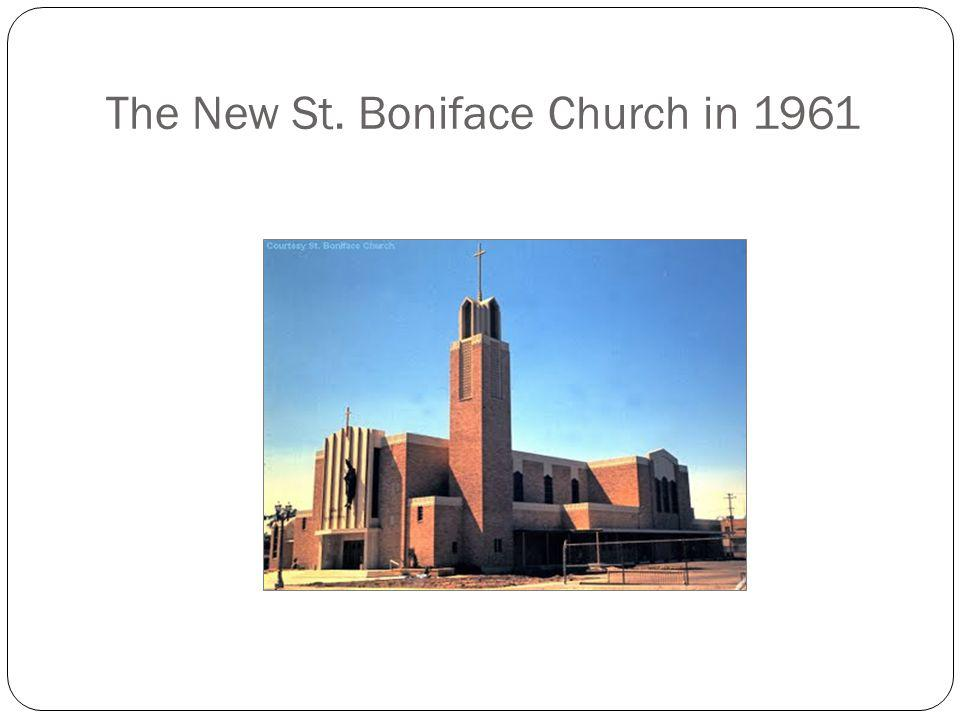 The New St. Boniface Church in 1961