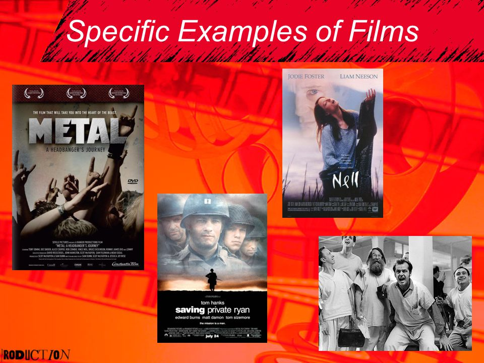 Specific Examples of Films