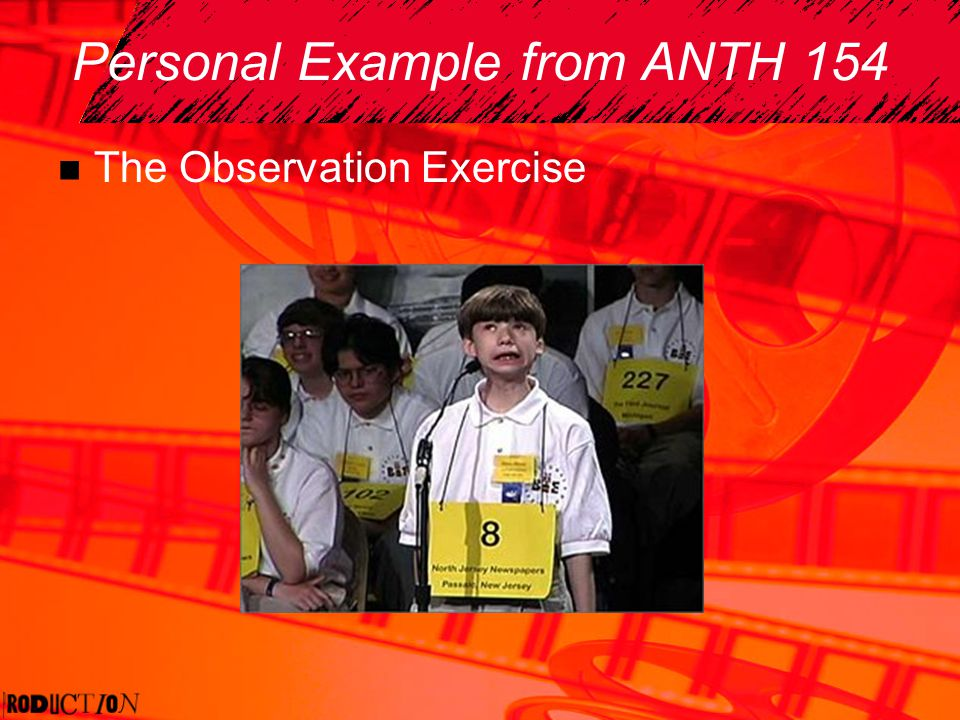 Personal Example from ANTH 154 The Observation Exercise