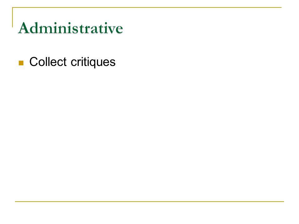 Collect critiques