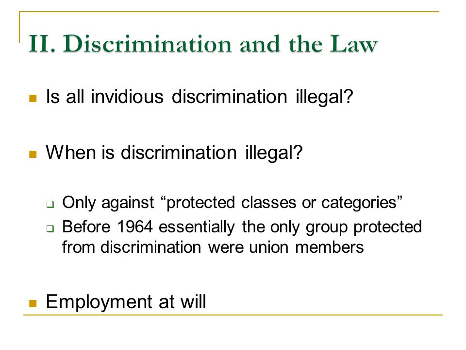 1963 Applies only to gender discrimination Illegal to discriminate in pay between men and women doing substantially equal work How do we know when work is substantially equal?
