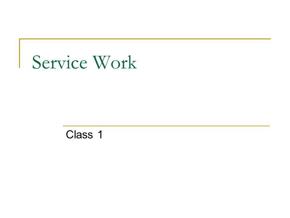Service Work Class 1