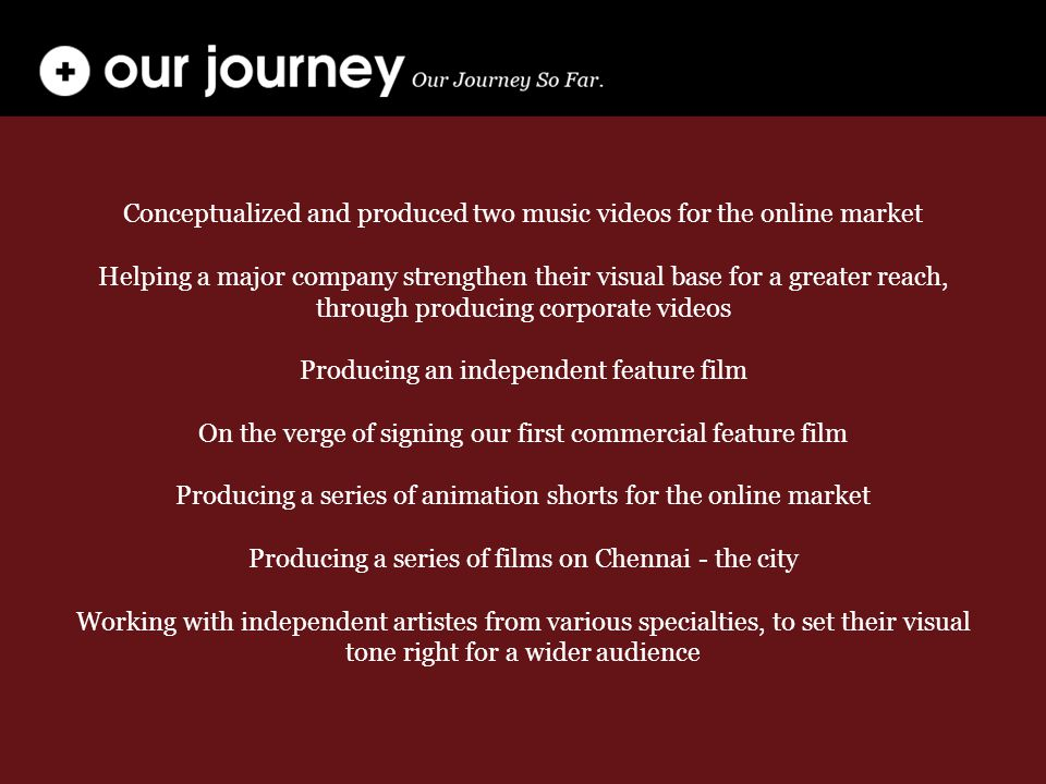 Conceptualized and produced two music videos for the online market Helping a major company strengthen their visual base for a greater reach, through p