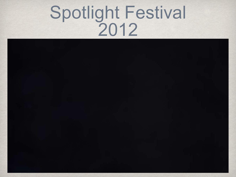 Spotlight Festival 2012