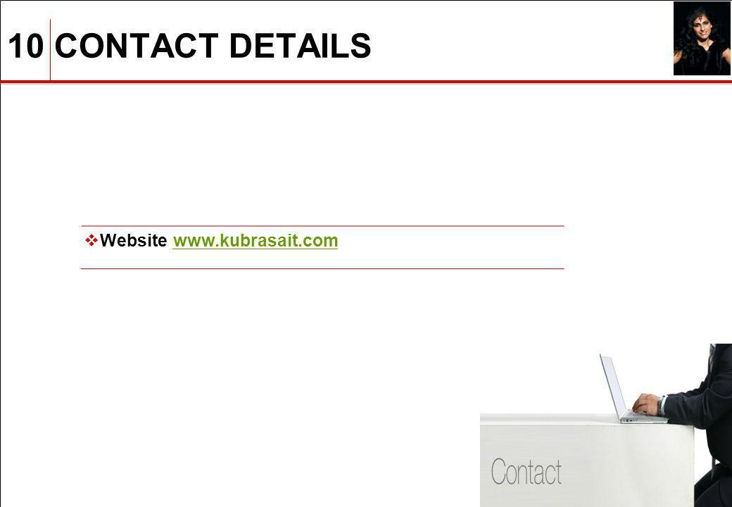 10 CONTACT DETAILS 11 Website www.kubrasait.comwww.kubrasait.com