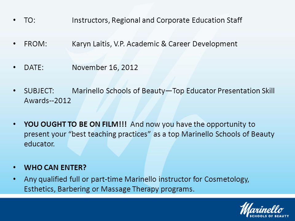 TO:Instructors, Regional and Corporate Education Staff FROM:Karyn Laitis, V.P.