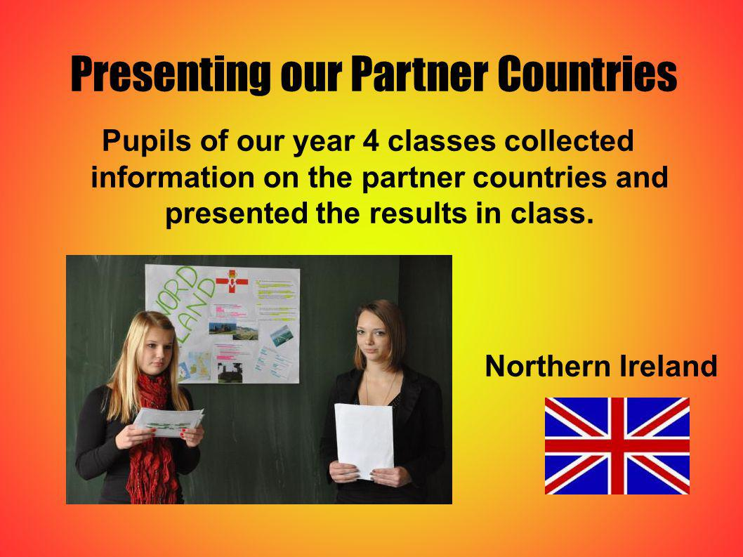 Presenting our Partner Countries Pupils of our year 4 classes collected information on the partner countries and presented the results in class. North
