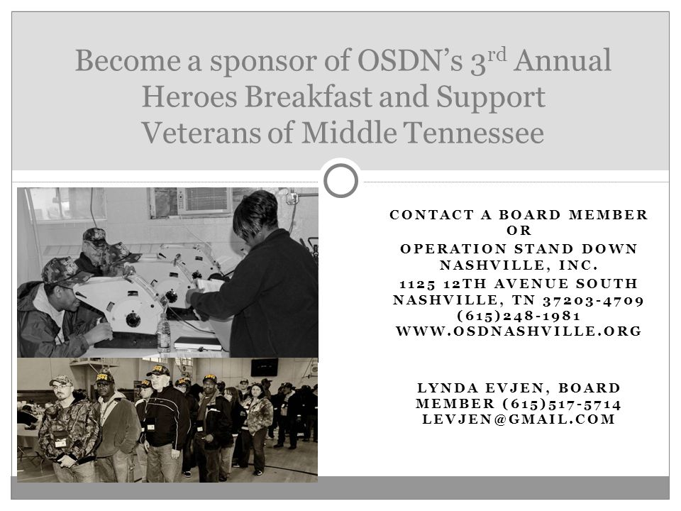 CONTACT A BOARD MEMBER OR OPERATION STAND DOWN NASHVILLE, INC.