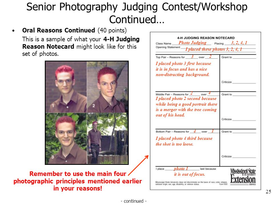 Senior Photography Judging Contest/Workshop Continued… Oral Reasons Continued (40 points) This is a sample of what your 4-H Judging Reason Notecard mi