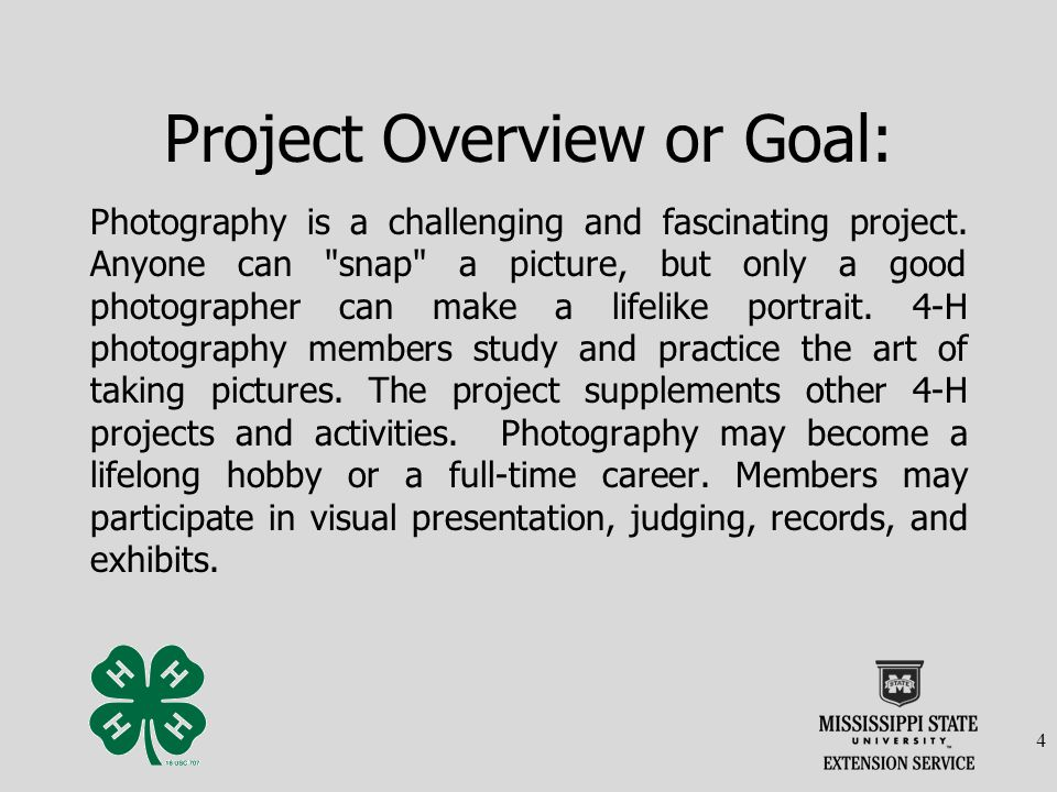 Project Overview or Goal: Photography is a challenging and fascinating project.
