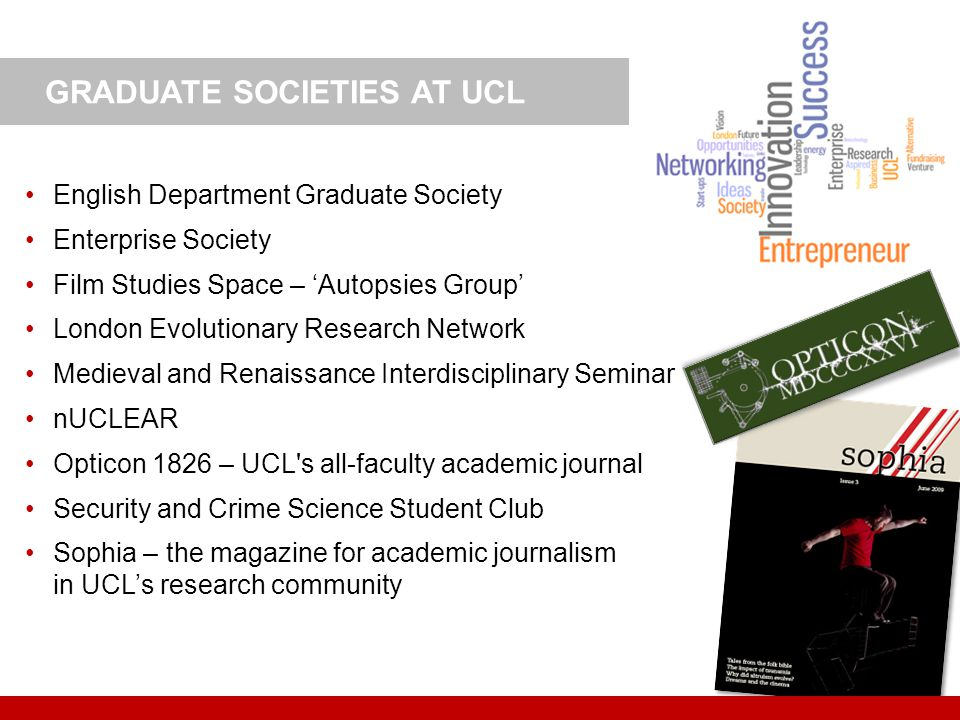 English Department Graduate Society Enterprise Society Film Studies Space – Autopsies Group London Evolutionary Research Network Medieval and Renaissa