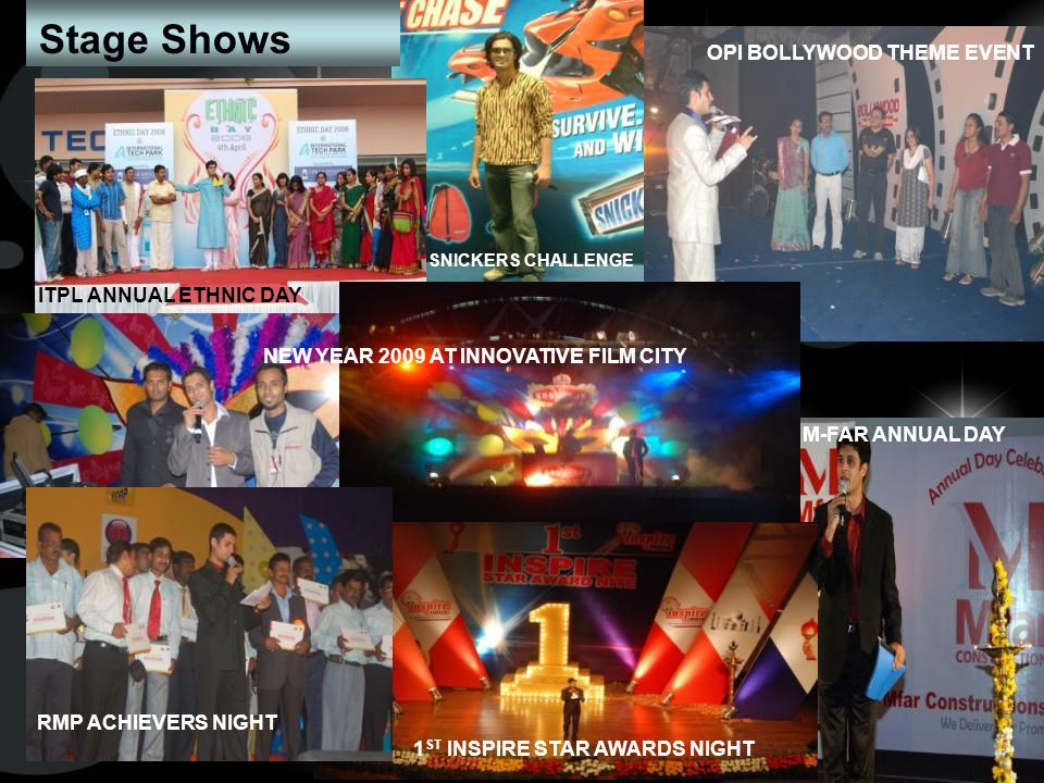 ITPL ANNUAL ETHNIC DAY NEW YEAR 2009 AT INNOVATIVE FILM CITY RMP ACHIEVERS NIGHT SNICKERS CHALLENGE OPI BOLLYWOOD THEME EVENT 1 ST INSPIRE STAR AWARDS