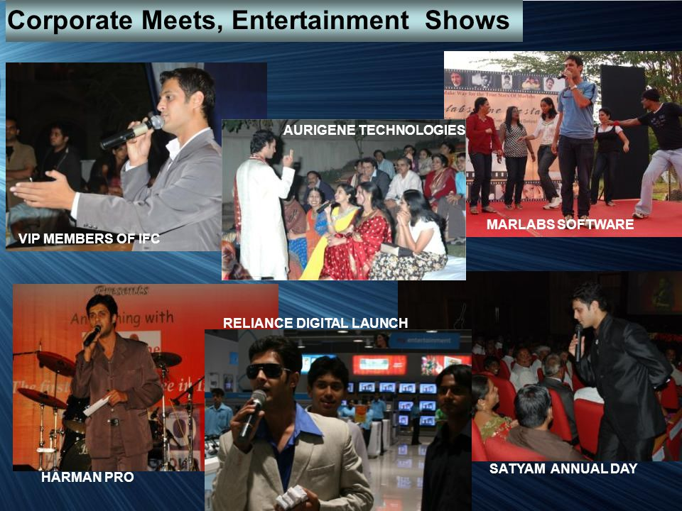 VIP MEMBERS OF IFC MARLABS SOFTWARE AURIGENE TECHNOLOGIES HARMAN PRO RELIANCE DIGITAL LAUNCH SATYAM ANNUAL DAY Corporate Meets, Entertainment Shows